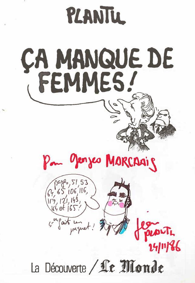 Plantu-ça manque de femmes (01) dédicace à Georges Marchais