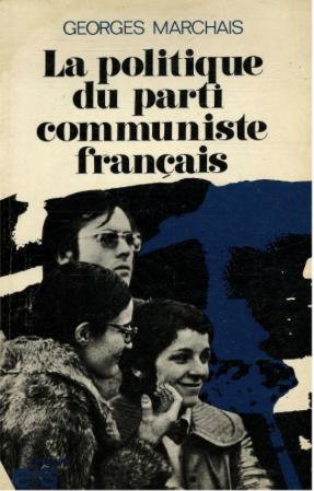 georges-marchais-ivre-la-politique-du parti-communiste-français-1974