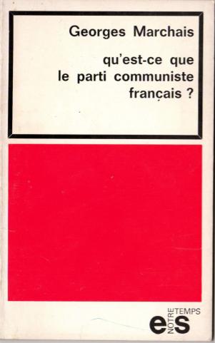 georges-marchais-livre-qu'est-ce-que-le-parti-communiste-français-1970